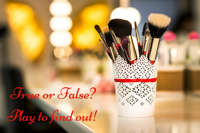 True or false play and find out makeup quiz